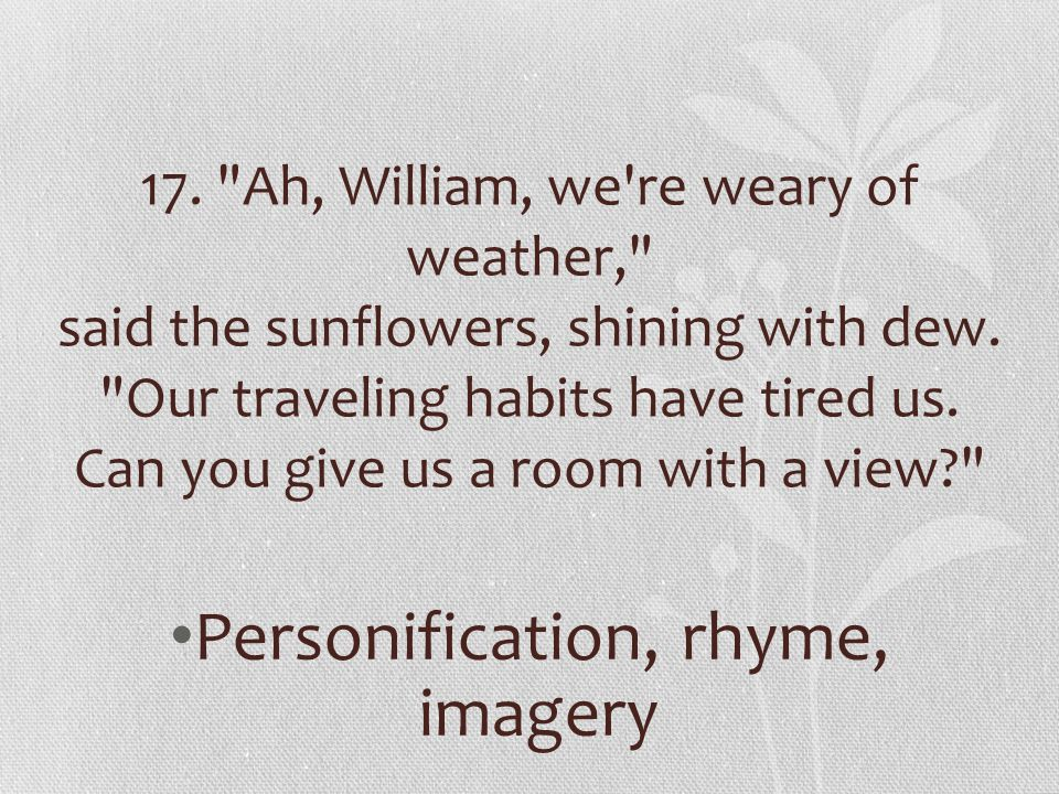 Personification, rhyme, imagery