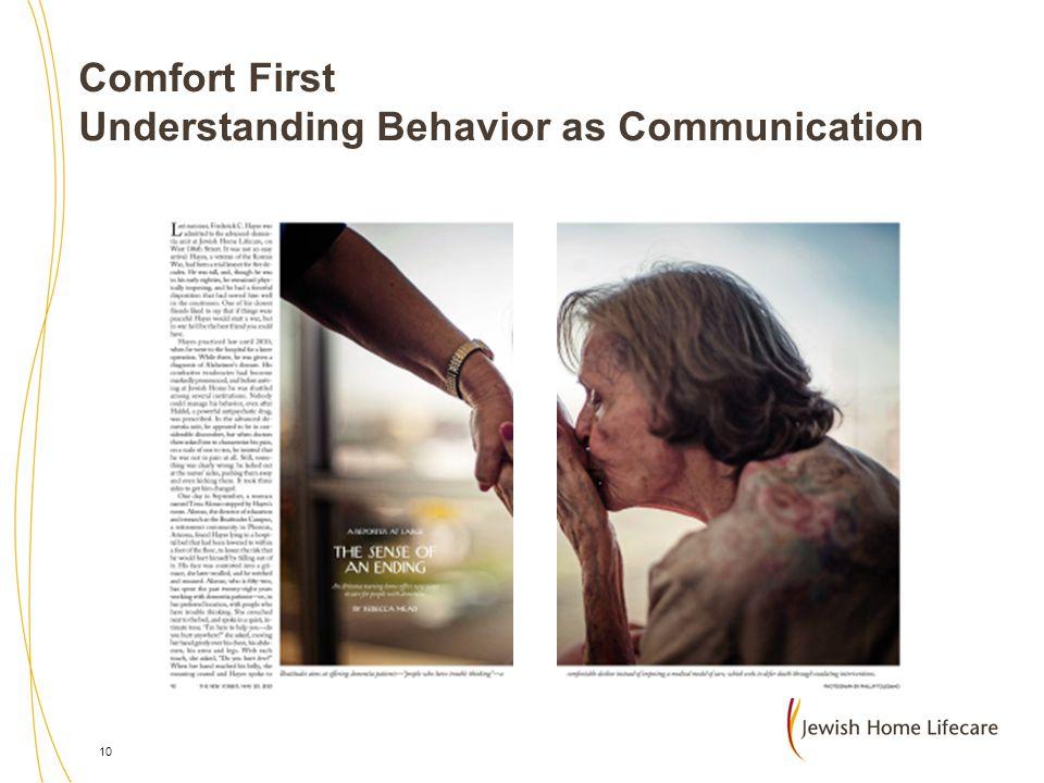 Comfort First Understanding Behavior as Communication