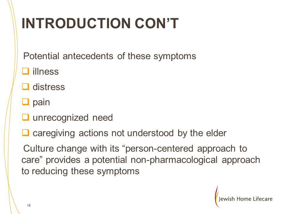 INTRODUCTION CON'T Potential antecedents of these symptoms illness