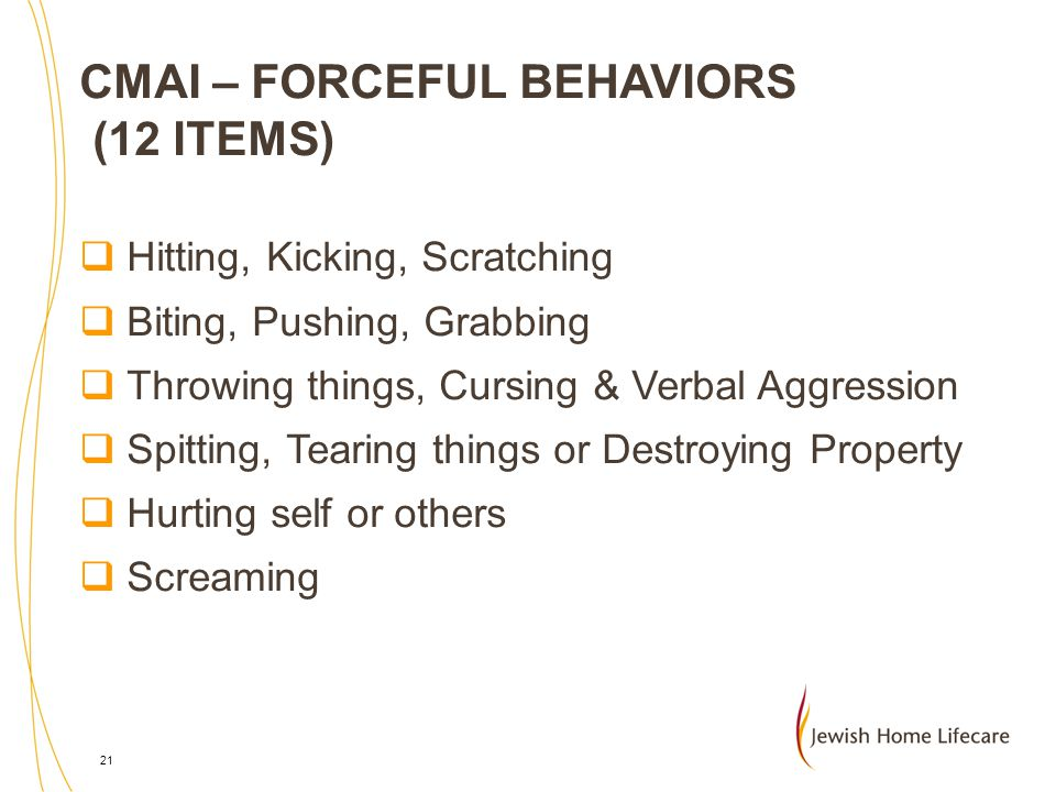 CMAI – FORCEFUL BEHAVIORS (12 ITEMS)