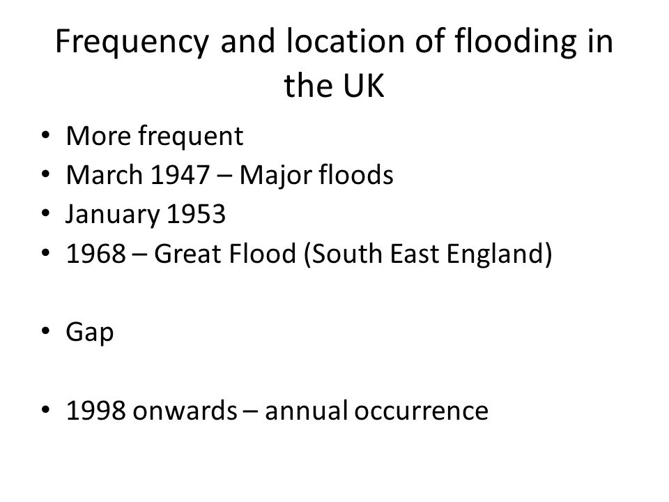 Frequency and location of flooding in the UK