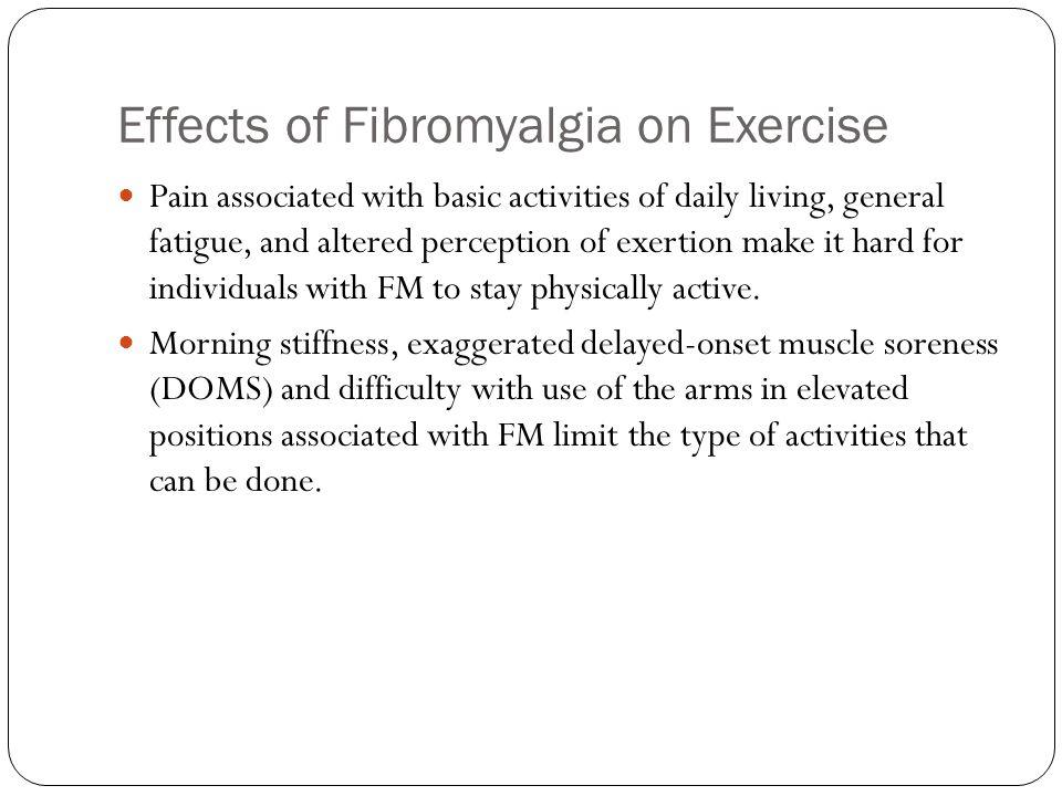 Effects of Fibromyalgia on Exercise