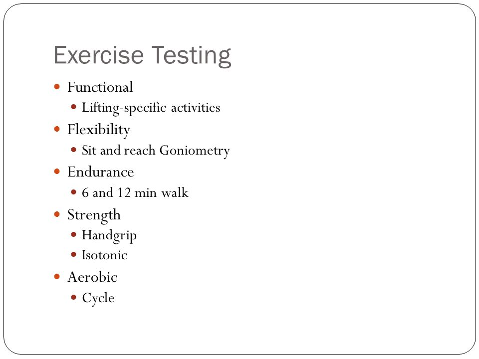 Exercise Testing Functional Flexibility Endurance Strength Aerobic
