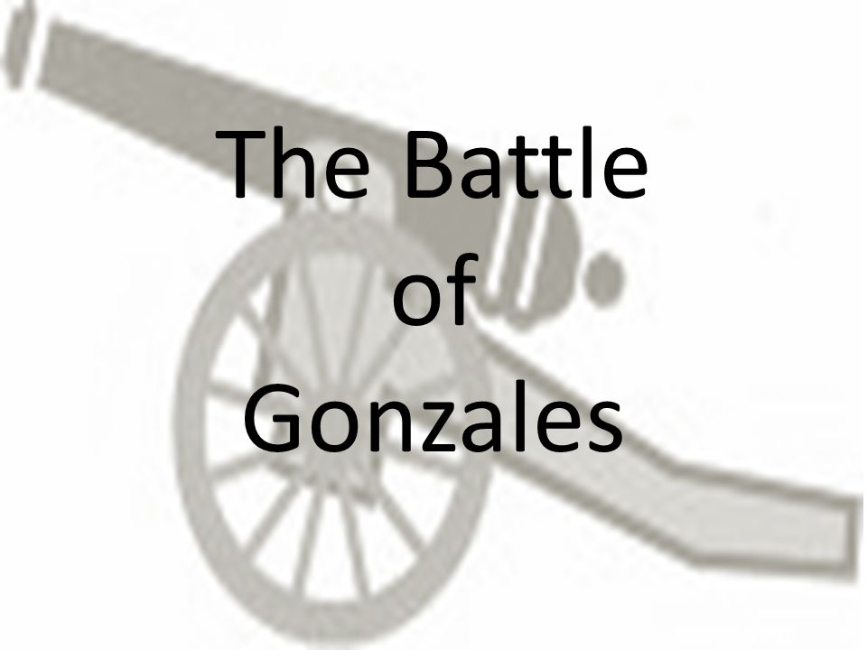 The Battle of Gonzales