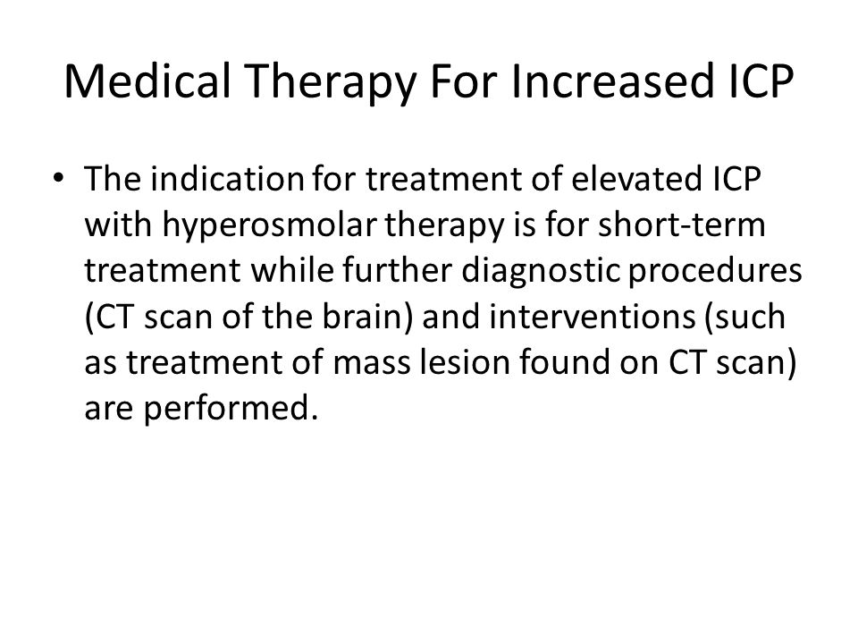 Medical Therapy For Increased ICP