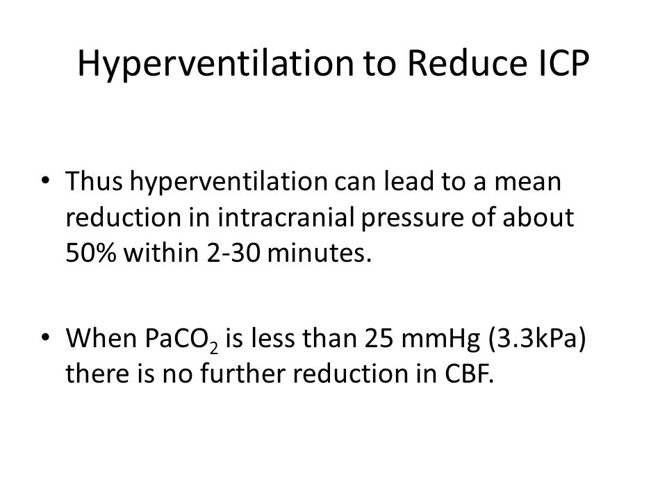 Hyperventilation to Reduce ICP