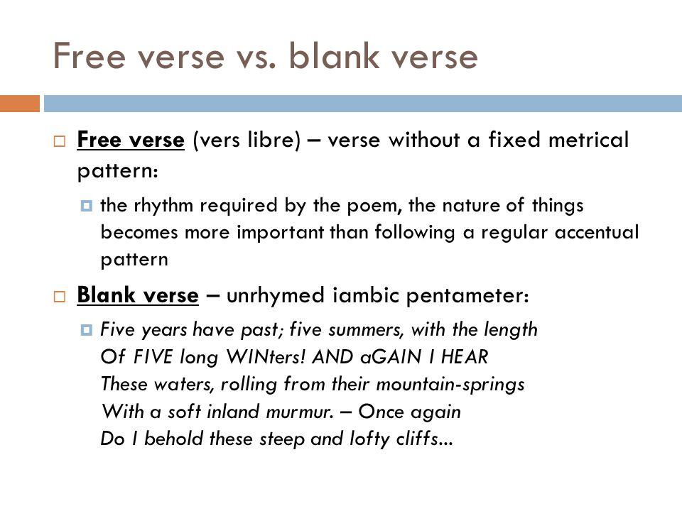 Free verse vs. blank verse