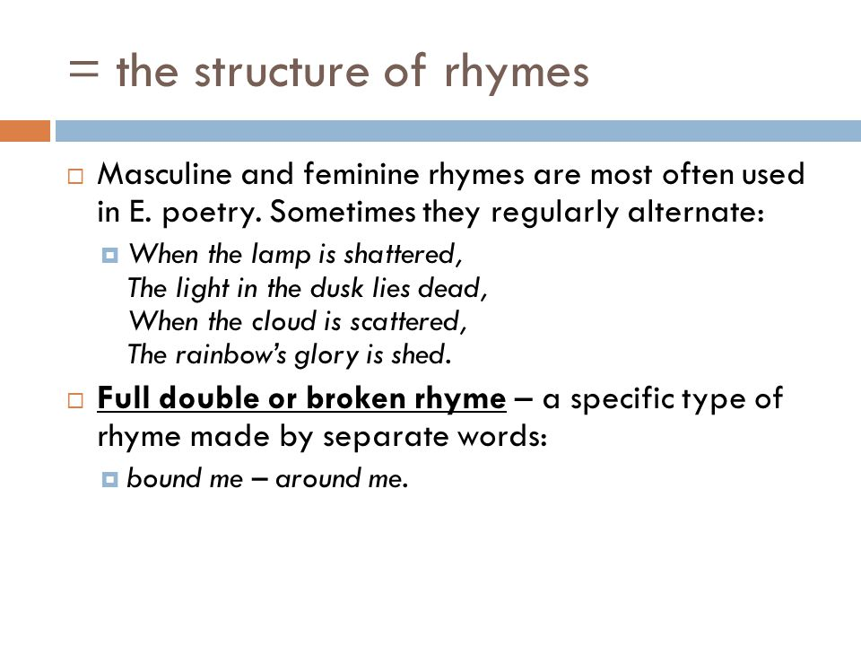 = the structure of rhymes