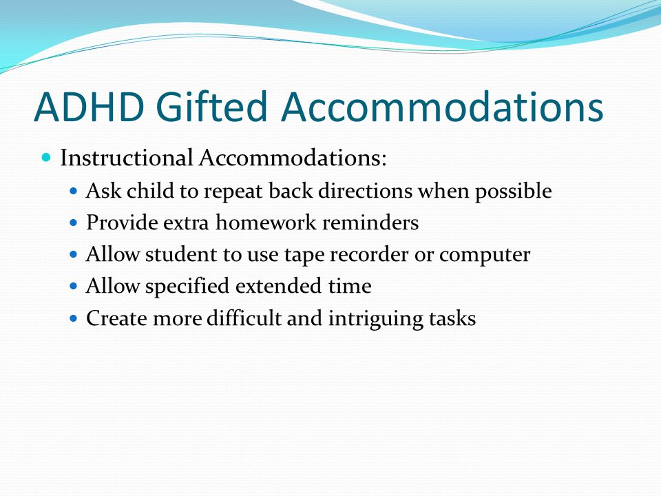 ADHD Gifted Accommodations