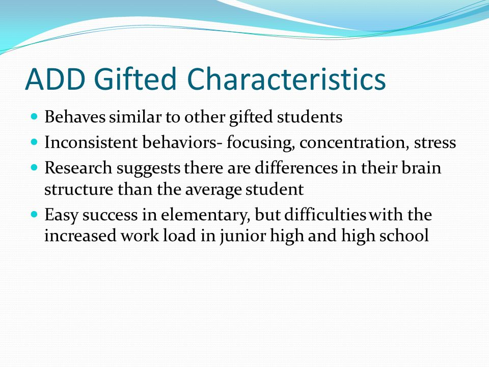 ADD Gifted Characteristics