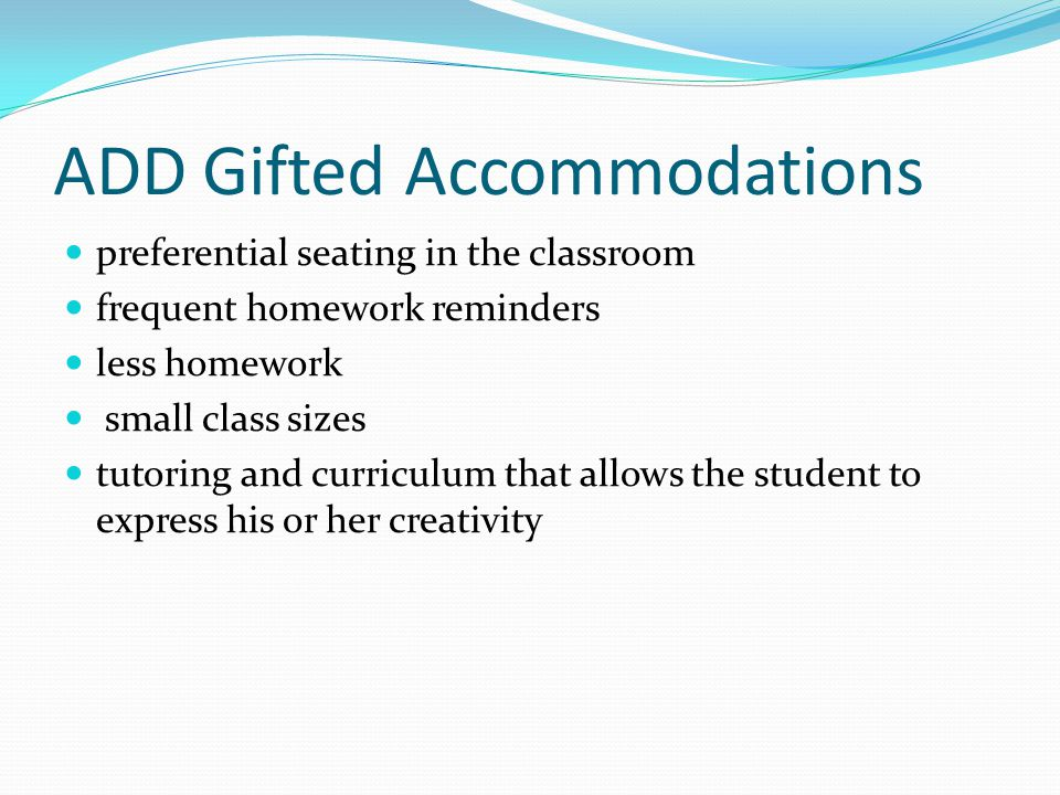 ADD Gifted Accommodations