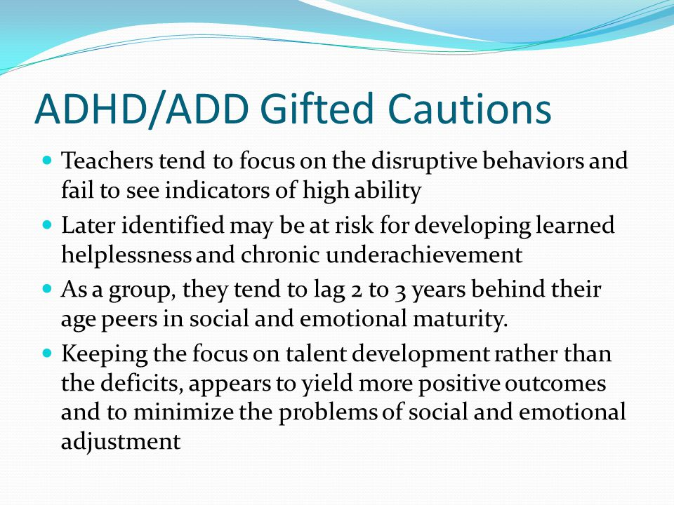 ADHD/ADD Gifted Cautions