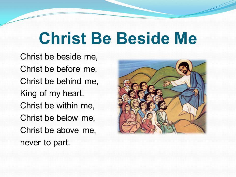 Christ Be Beside Me
