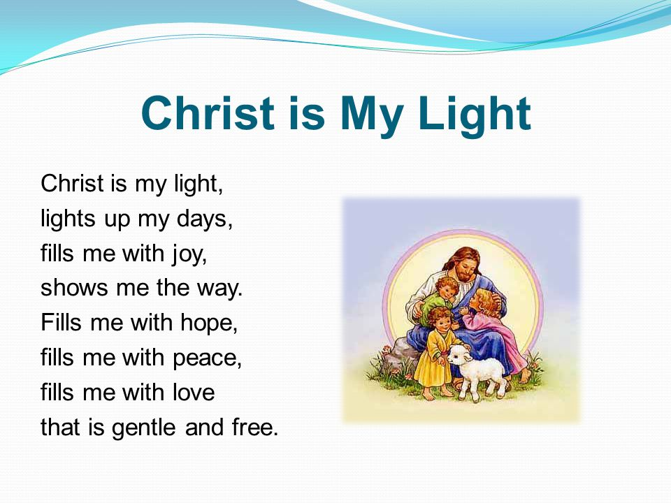 Christ is My Light