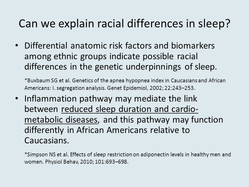 Can we explain racial differences in sleep