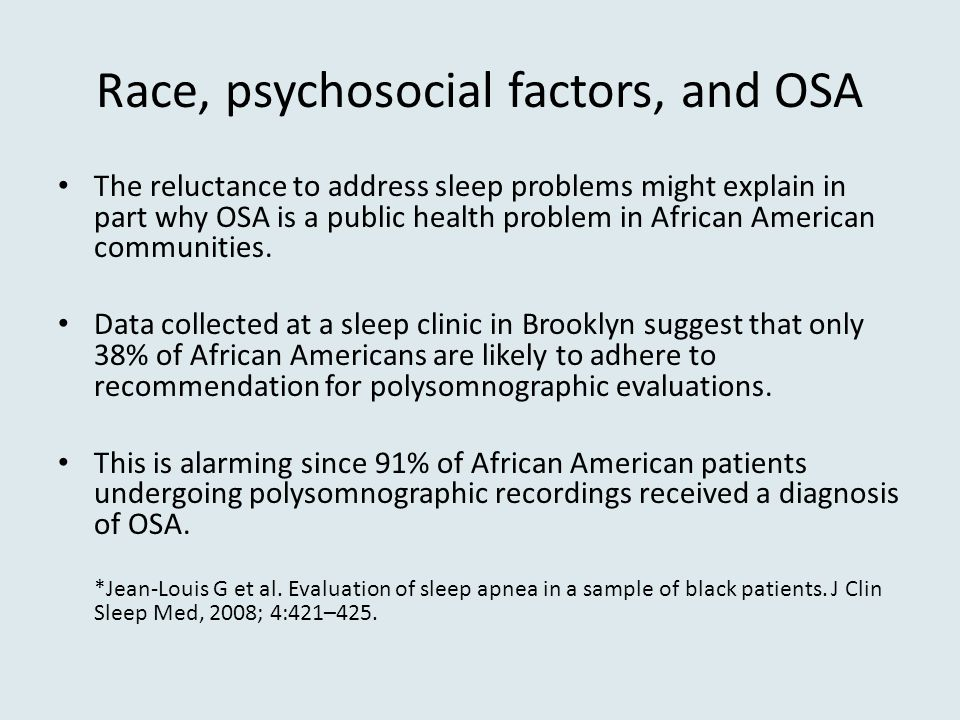 Race, psychosocial factors, and OSA