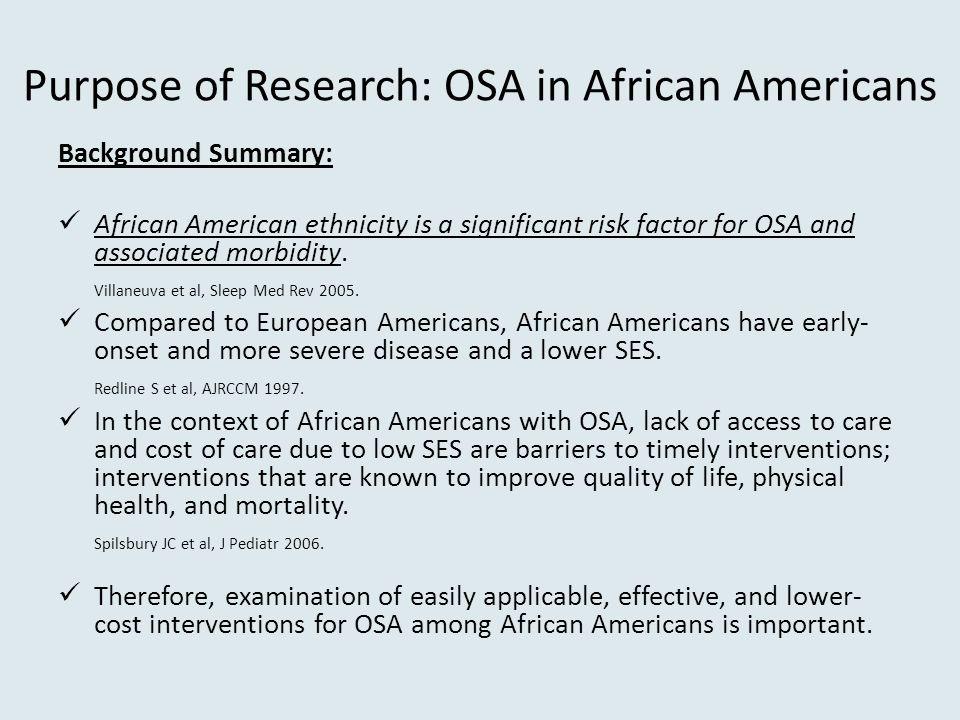 Purpose of Research: OSA in African Americans
