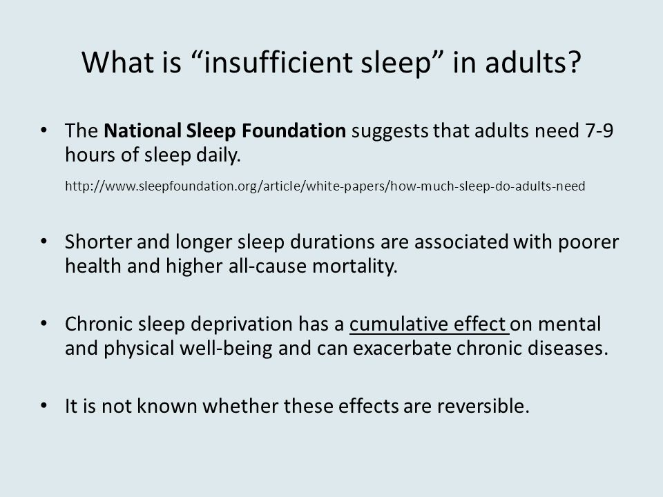 What is insufficient sleep in adults