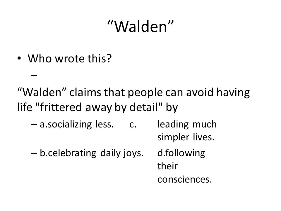 Walden Who wrote this