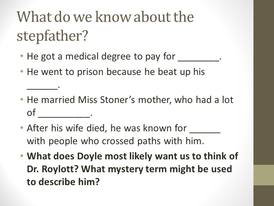 What do we know about the stepfather