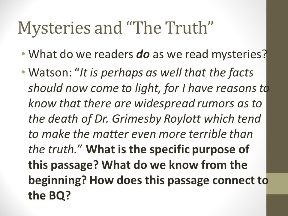 Mysteries and The Truth