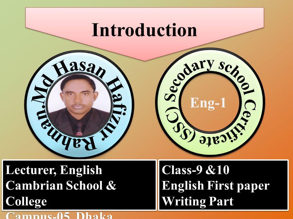 Secodary school Certificate (SSC) Md Hasan Hafizur Rahman.