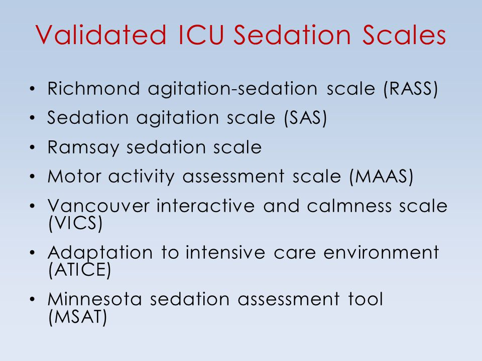 Validated ICU Sedation Scales