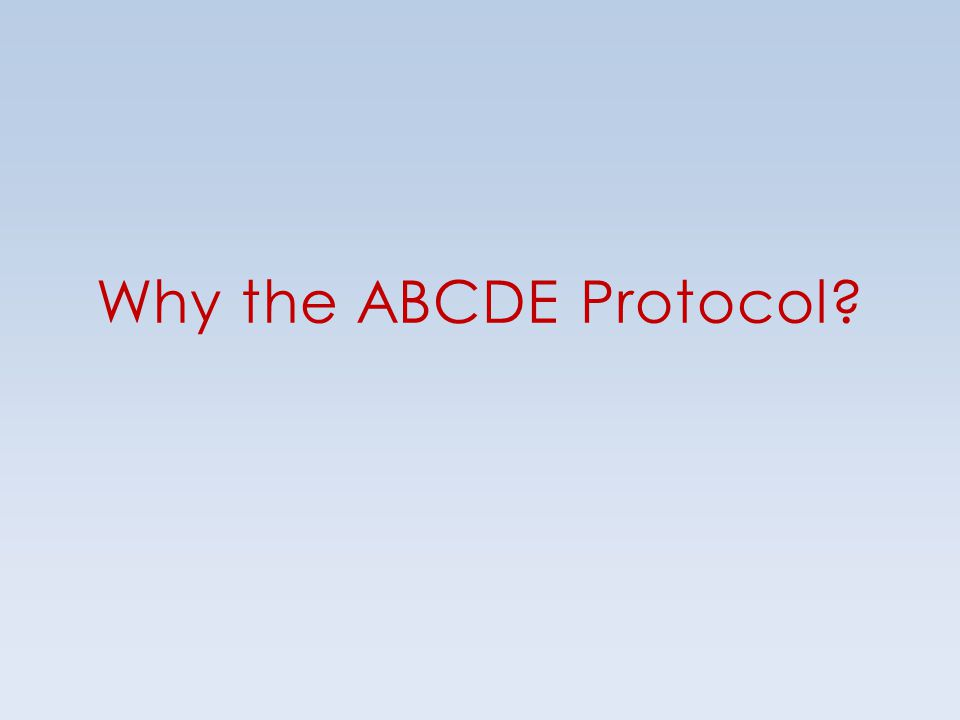 Why the ABCDE Protocol