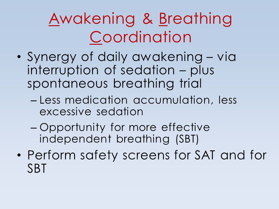 Awakening & Breathing Coordination