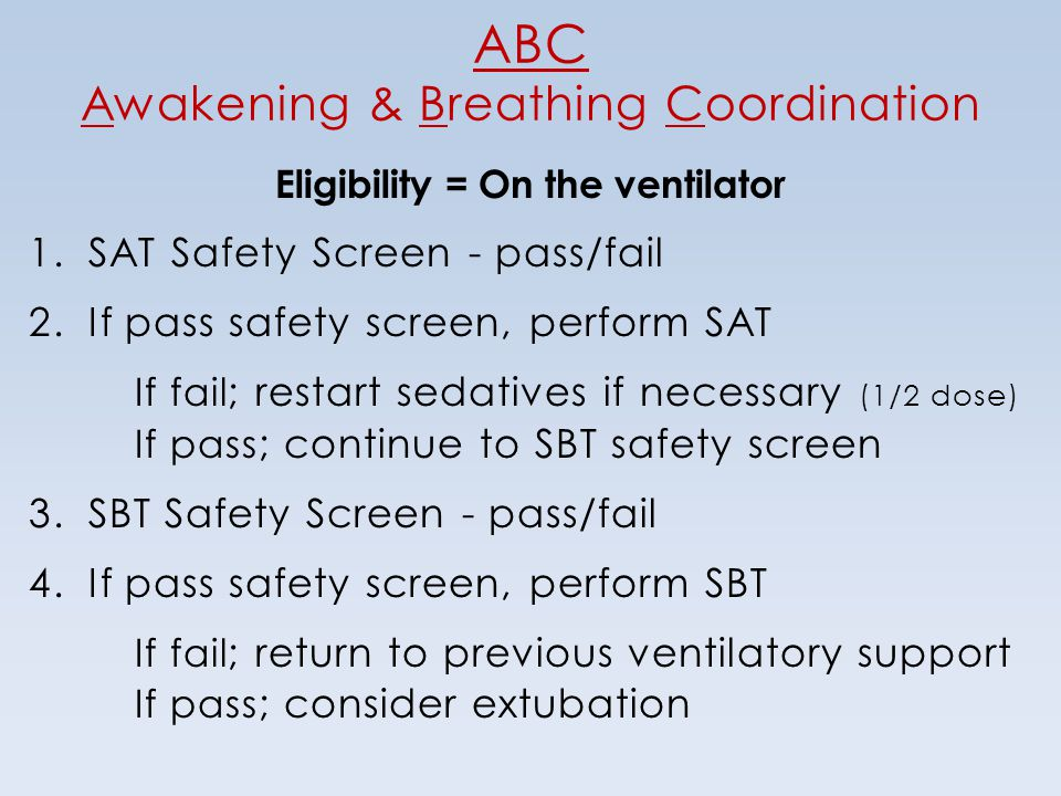 ABC Awakening & Breathing Coordination