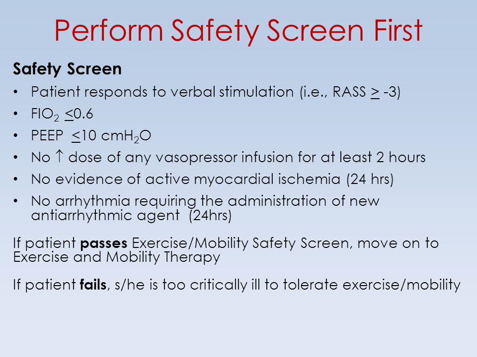 Perform Safety Screen First