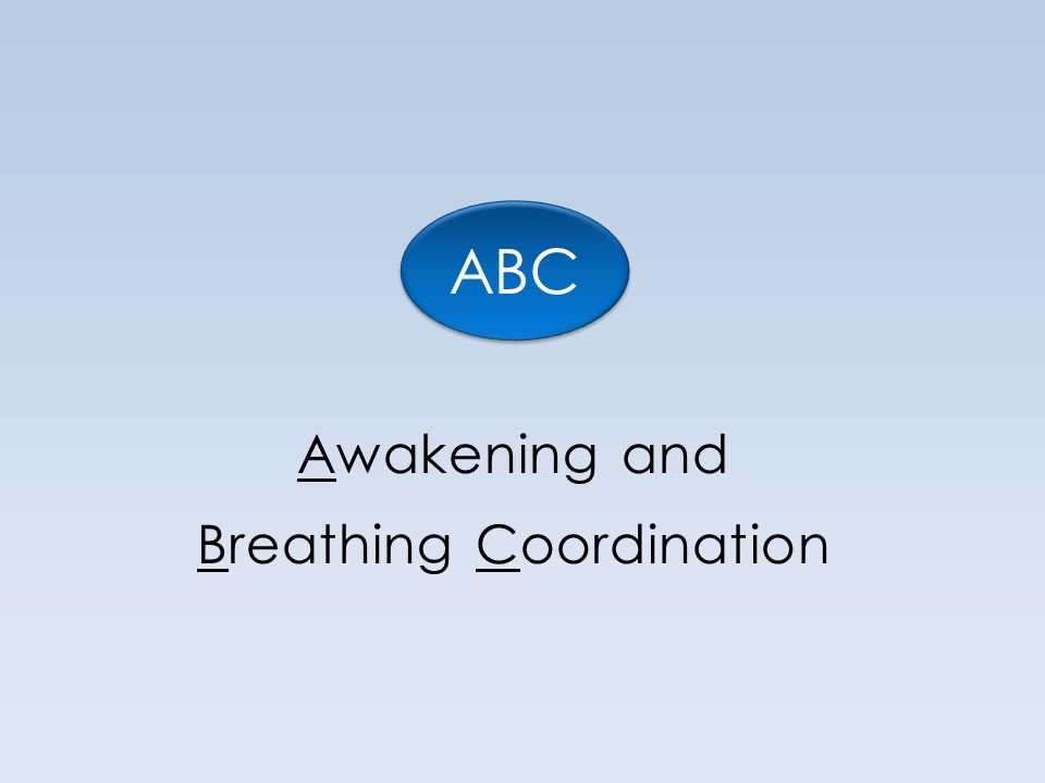 Awakening and Breathing Coordination