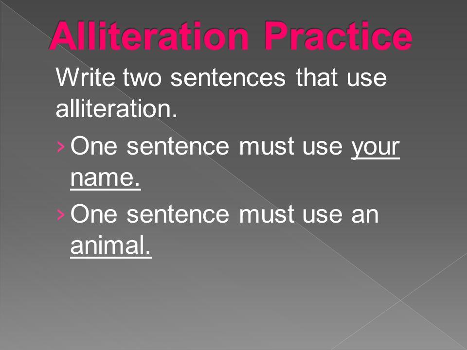 Alliteration Practice
