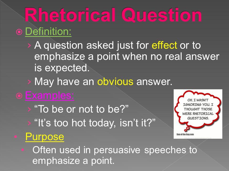 Rhetorical Question Definition:
