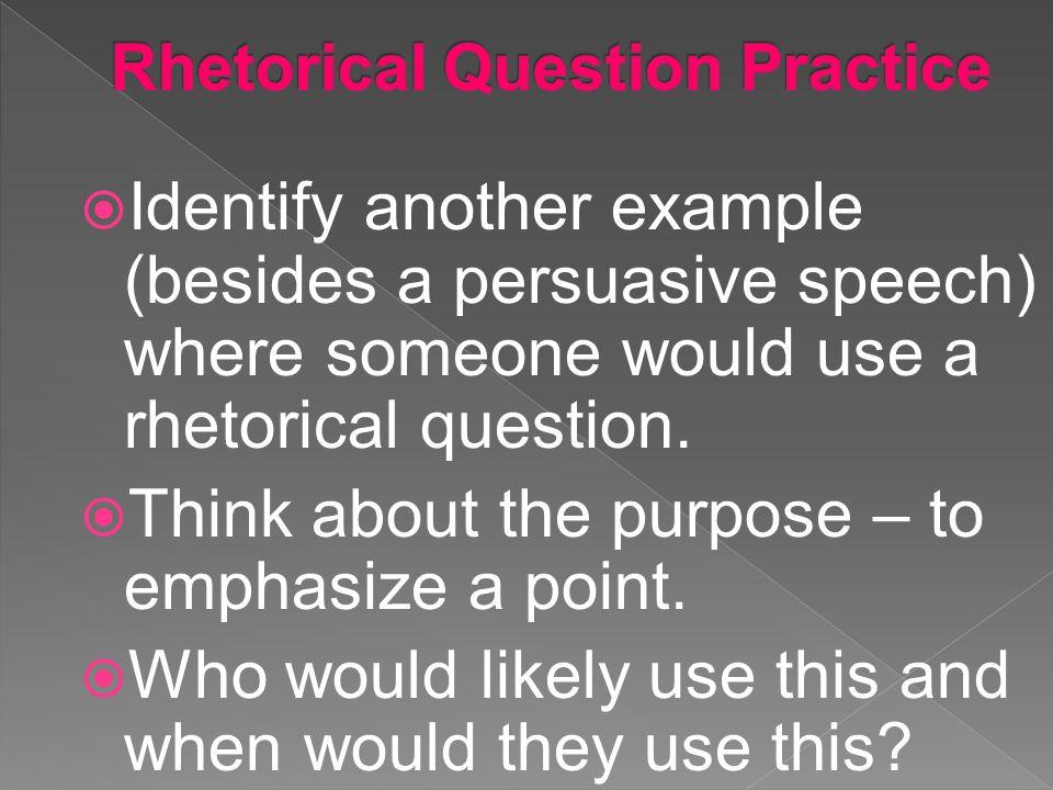 Rhetorical Question Practice