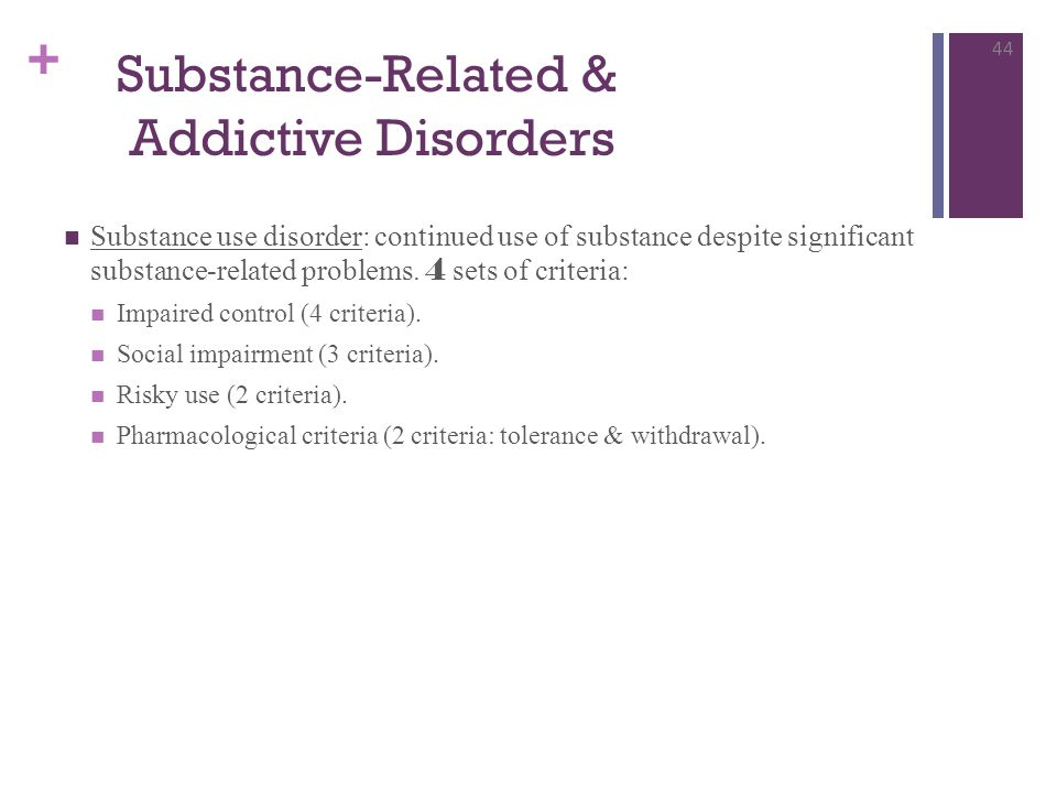 Substance-Related & Addictive Disorders
