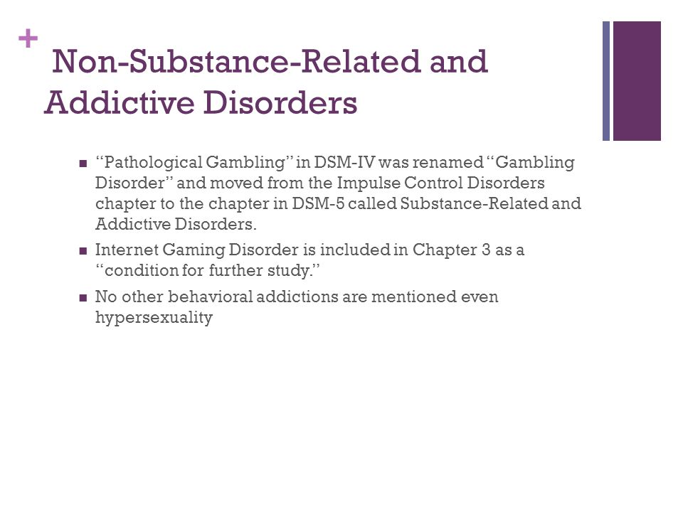 Non-Substance-Related and Addictive Disorders