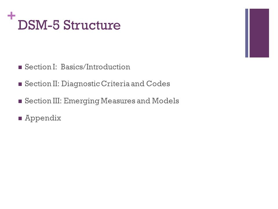 DSM-5 Structure Section I: Basics/Introduction