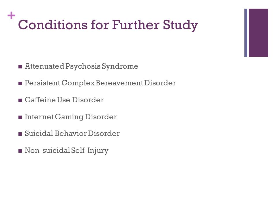 Conditions for Further Study