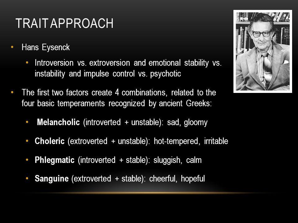 Trait Approach Hans Eysenck