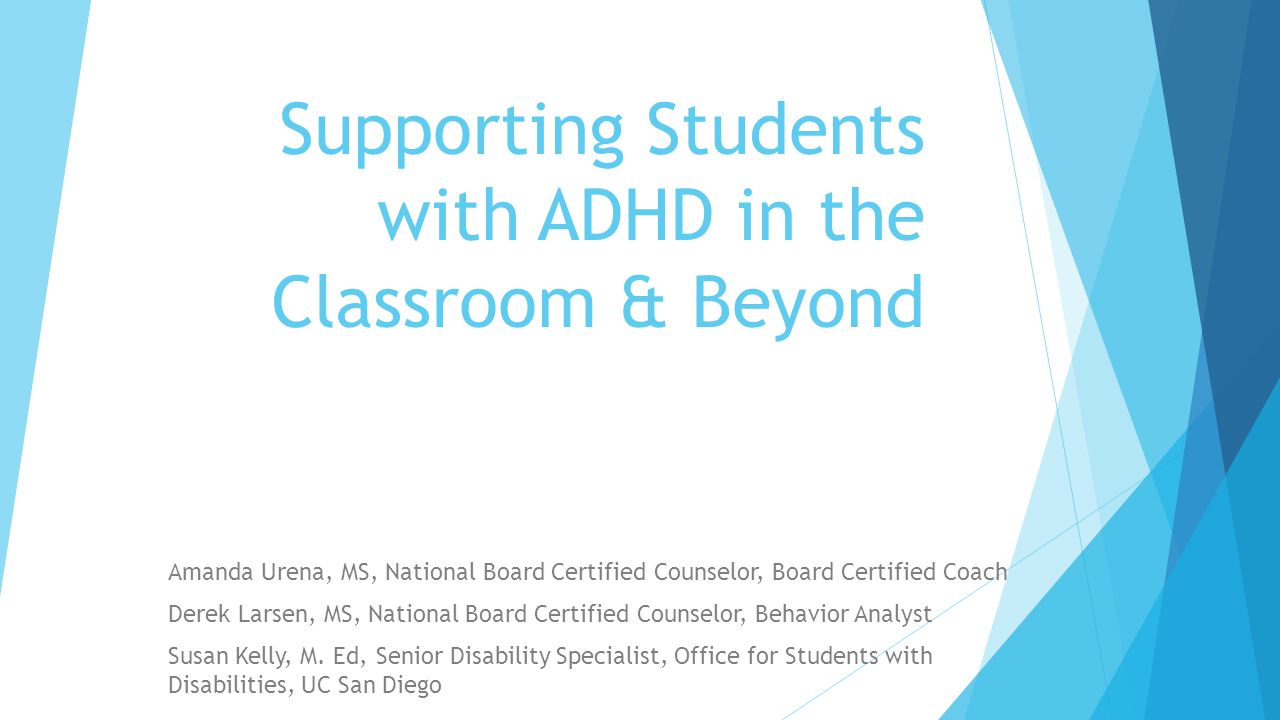 Supporting Students with ADHD in the Classroom & Beyond