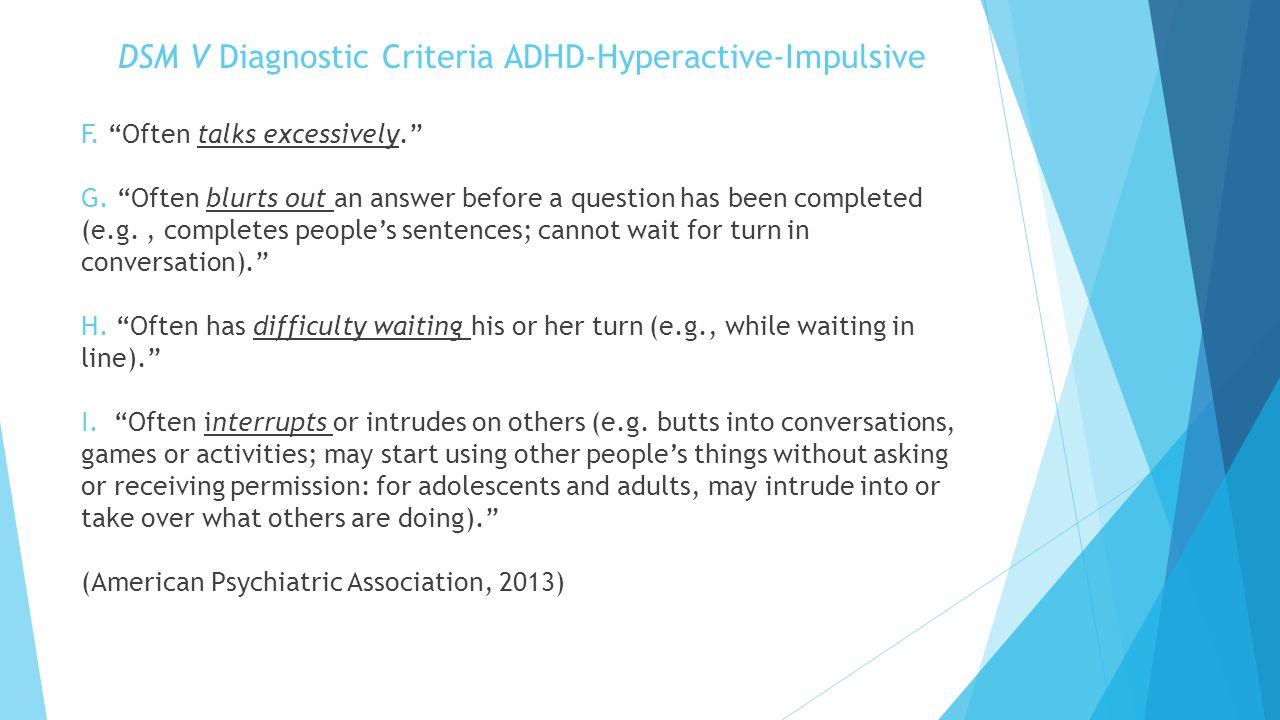 DSM V Diagnostic Criteria ADHD-Hyperactive-Impulsive