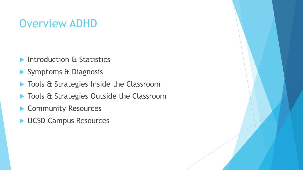 Overview ADHD Introduction & Statistics Symptoms & Diagnosis