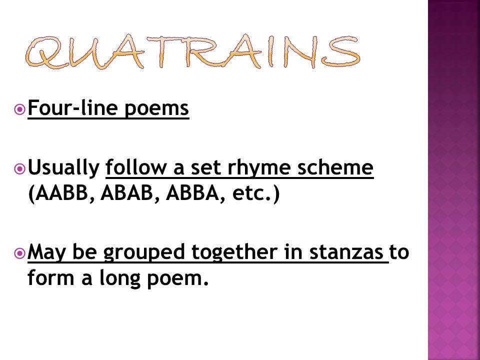 Quatrains Four-line poems