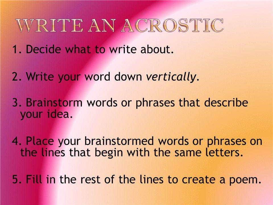 Write an Acrostic