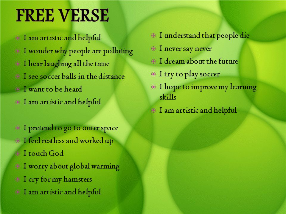 Free Verse I understand that people die I am artistic and helpful