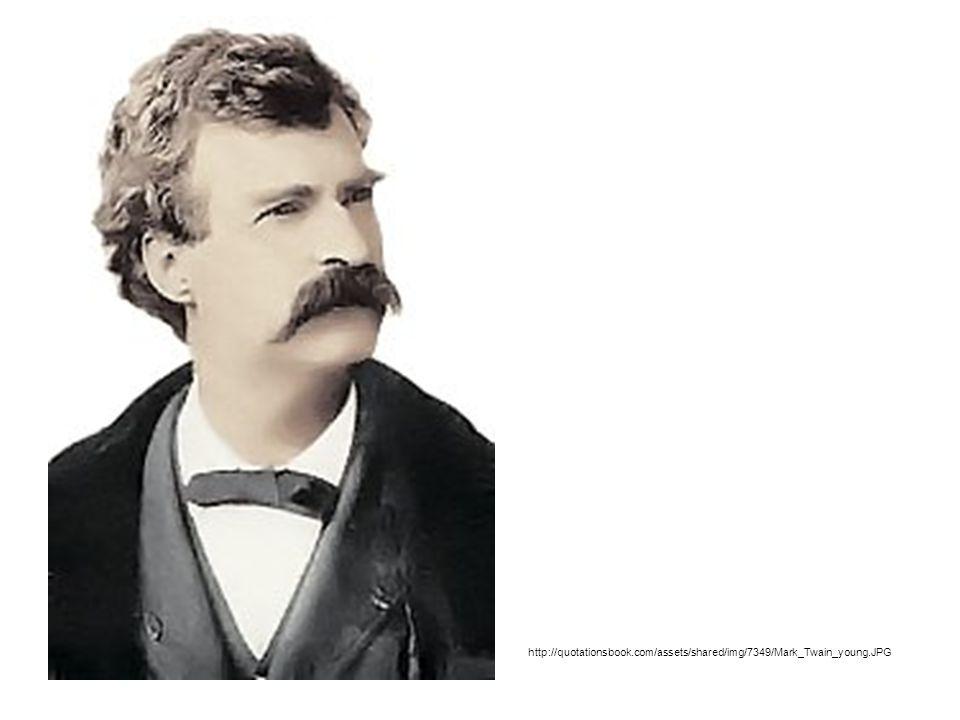 http://quotationsbook.com/assets/shared/img/7349/Mark_Twain_young.JPG