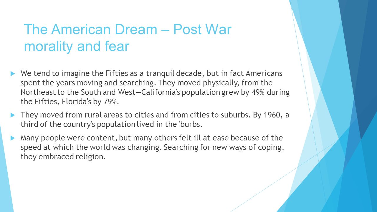 The American Dream – Post War morality and fear