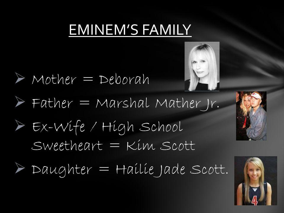 Father = Marshal Mather Jr.