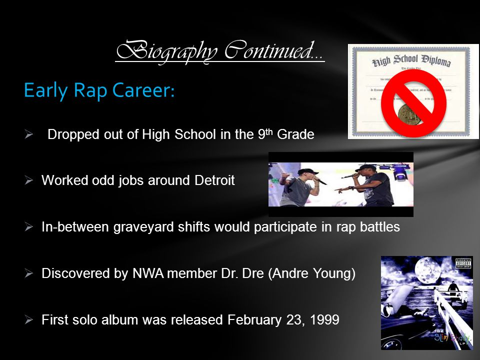 Biography Continued… Early Rap Career: